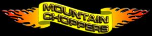 MOUNTAIN CHOPPERS